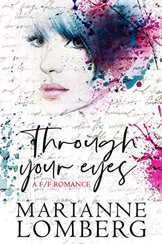 Through Your Eyes: A F/F Romance