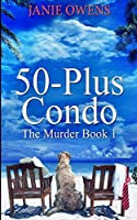 50-Plus Condo (The Murder Book 1)