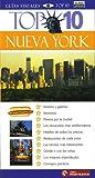 Nueva York Top 10 / Eyewitness Top 10 Travel Guide to New York (Guias Visuales (DK Publishing)) (Spanish Edition)