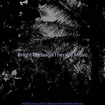 High Class Singing Bowls - Background for Meditation Massage