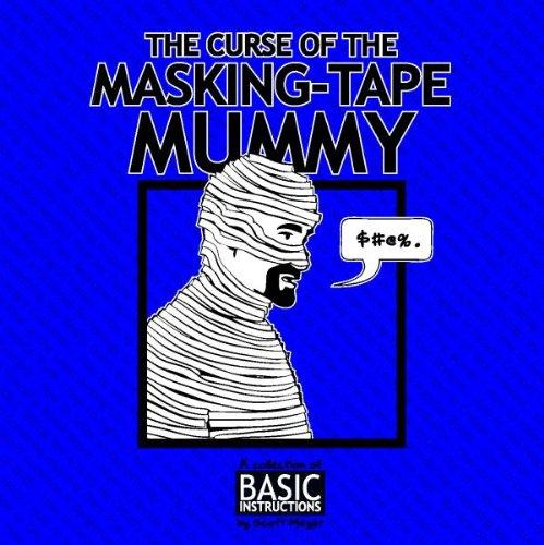 Curse of the Masking Tape Mummy: Basic Instructions (English Edition)