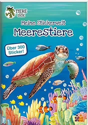 Tiere unserer Erde.: Meine Stickerwelt. Meerestiere