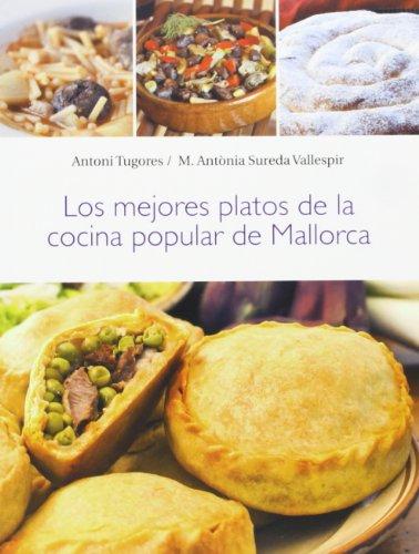Mejores platos de la cocina popular de Mallorca,Los (Melmelada)