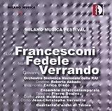 Milano Musica Festival 5. Francesconi, Fedele, Verrando. Intercontemporain, Boulez.
