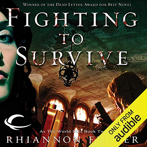 Fighting to Survive Audiobook By Rhiannon Frater cover art