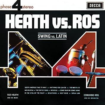 Heath Vs Ros (Swing Vs Latin)