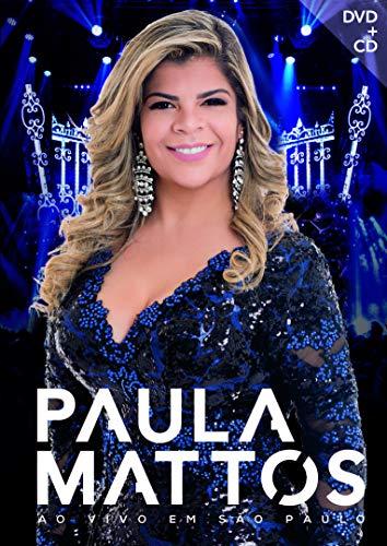 PAULA MATTOS - AO VIVO EM SÃO PAULO KIT [DVD] E CD
