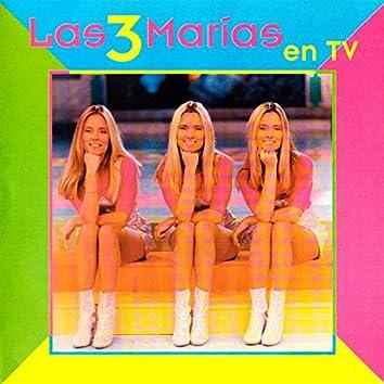 Las 3 Marías en TV