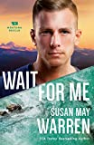 Wait for Me (Montana Rescue)