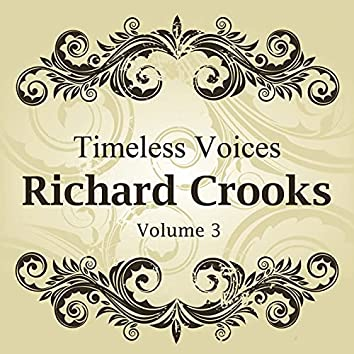 Timeless Voices: Richard Crooks Vol 3