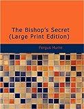The Bishop's Secret - Fergus Hume