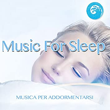 Music for Sleeping: Musica per addormentarsi (Wellness Relax)