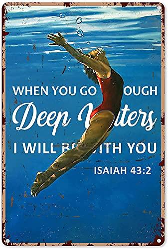 Zwemmen Muur Kunst Door Diepe Wateren Bijbel en Zwemmen Metalen Teken 8×12 inch