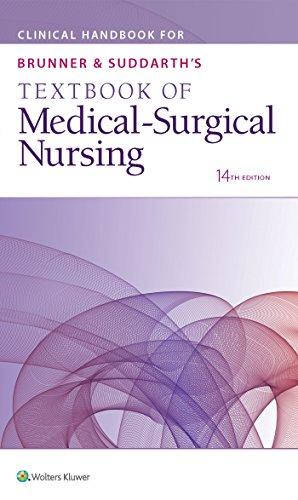 Clinical Handbook for Brunner & Suddarth's Textbook of Medical-Surgical Nursing
