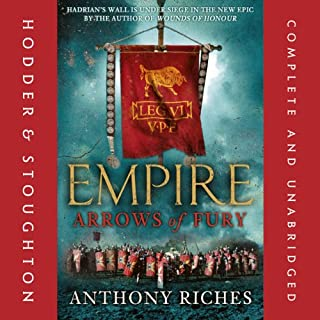 Arrows of Fury: Empire ll                   By:                                                                                                                                 Anthony Riches                               Narrated by:                                                                                                                                 Saul Reichlin                      Length: 13 hrs and 16 mins     25 ratings     Overall 4.4