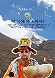 "Methode de massage Tibetain avec des bols chantants tradition ""Tsering Ngodrub"""