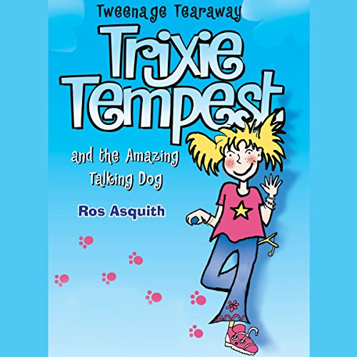 Trixie Tempest and the Amazing Talking Dog audiobook cover art