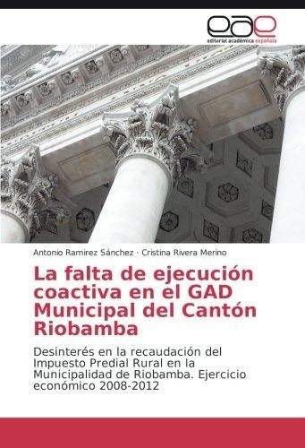 mächtig Fehlende Durchsetzungspflicht in der GAD der Gemeinden in Riobamba: Mangelndes Interesse an…