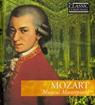 Wolfgang Amadeus Mozart: Mozart Musical Masterpieces / International Masters Classic Composers No. 3. (CD + Book)