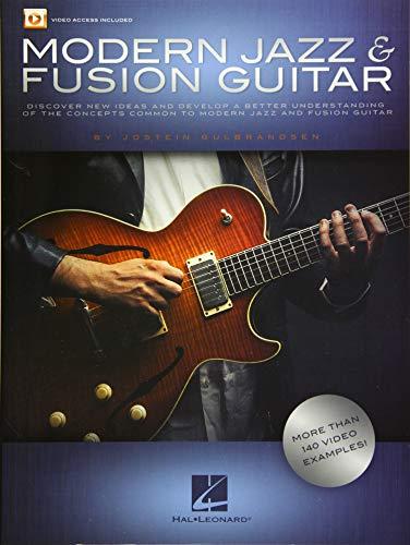 Jostein Gulbrandsen: Modern Jazz & Fusion Guitar (Book/Online Audio): More Than 140 Video Examples!