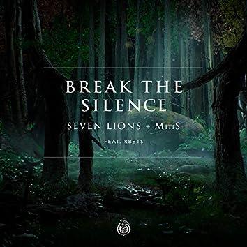 Break The Silence (feat. RBBTS)