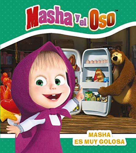Masha y el Oso. Masha es muy golosa (Hachette Infantil - Masha Y El Oso - Cuentos)