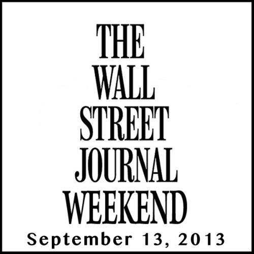 Weekend Journal 09-13-2013 audiobook cover art