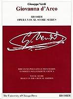 Giovanna D'arco: Dramma lirico in quattro atti di - Dramma lirico in four acts by Temistocle Solera (Ricordi Opera Vocal Score)