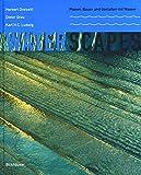 Waterscapes.: Planen, Bauen und Gestalten mit Wasser - Herbert Dreiseitl