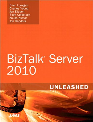 Microsoft BizTalk Server 2010 Unleashed (English Edition)