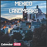 Mexico Landmarks Calendar 2022: Mexico Calendar 2022: 18 Months Mexico Travel With Beautiful Scenes of Mexico Calendar 2022 and Scenic Nature Wilderness of Mexico Monthly Planner