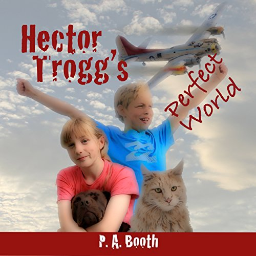 Hector Trogg's Perfect World cover art