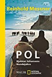 Pol: Hjalmar Johansens Hundejahre - Reinhold Messner