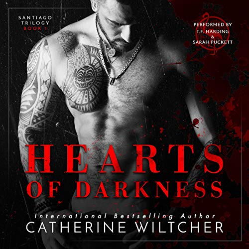 Hearts of Darkness: The Santiago Trilogy, Book 1