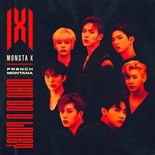 MONSTA X feat. French Montana