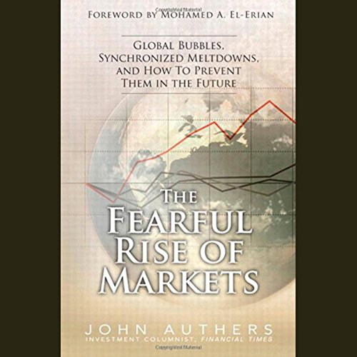 The Fearful Rise of the Markets audiobook cover art