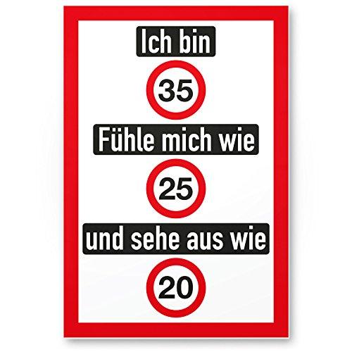 DankeDir! Ich Bin 35 Jahre (nett), Kunststoff Schild - Geschenk 35. Geburtstag, Geschenkidee Geburtstagsgeschenk Fünfunddreißigsten, Geburtstagsdeko/Partydeko/Party Zubehör/Geburtstagskarte
