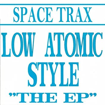 Low Atomic Style - The EP