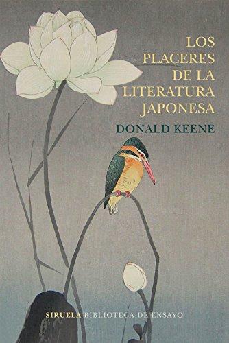 Los placeres de la literatura japonesa (Biblioteca de Ensayo / Serie mayor nº 93)