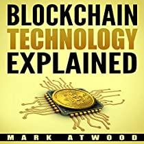 Blockchain Technology Explained Audiobook By Mark Atwood
