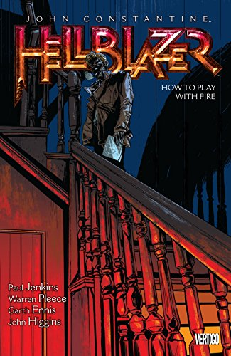 John Constantine, Hellblazer Vol. 12: How to Play with Fire (English Edition)