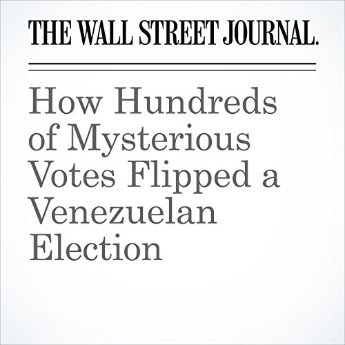 How Hundreds of Mysterious Votes Flipped a Venezuelan Election (Unabridged) copertina