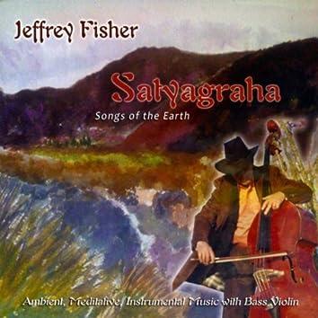 Satyagraha - Songs of the Earth