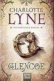 Glencoe: Historischer Roman