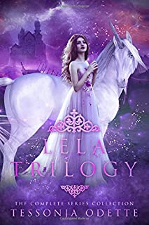 Lela Trilogy: The Complete Series Collection