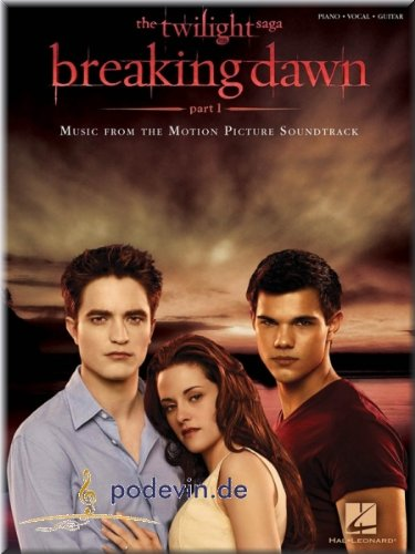 Twilight - Breaking Dawn, Part 1 - Music from the Motion Picture Soundtrack - Songbook piano, zang & gitaar noten [muziek]