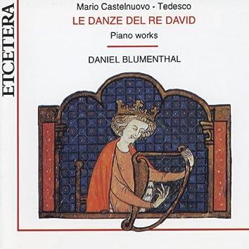 Mario Castelnuovo-Tedesco, Le danze del Re David, Piano Works, World Premiere Recording