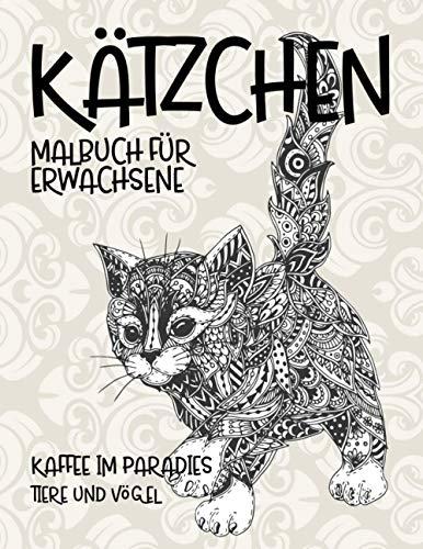Malbuch für Erwachsene - Tiere und Vögel - Kaffee im Paradies - Kätzchen