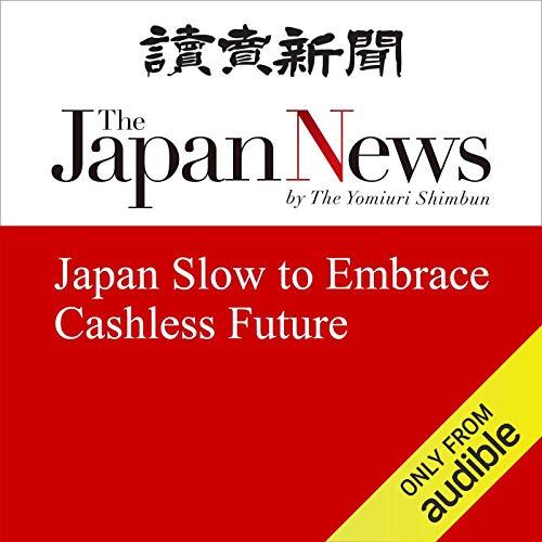 Japan Slow to Embrace Cashless Future cover art