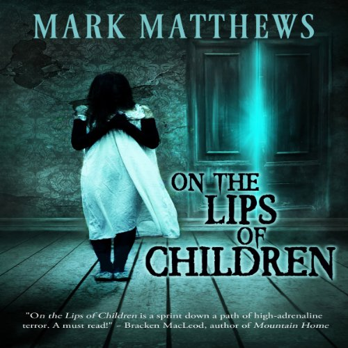 On the Lips of Children audiobook cover art